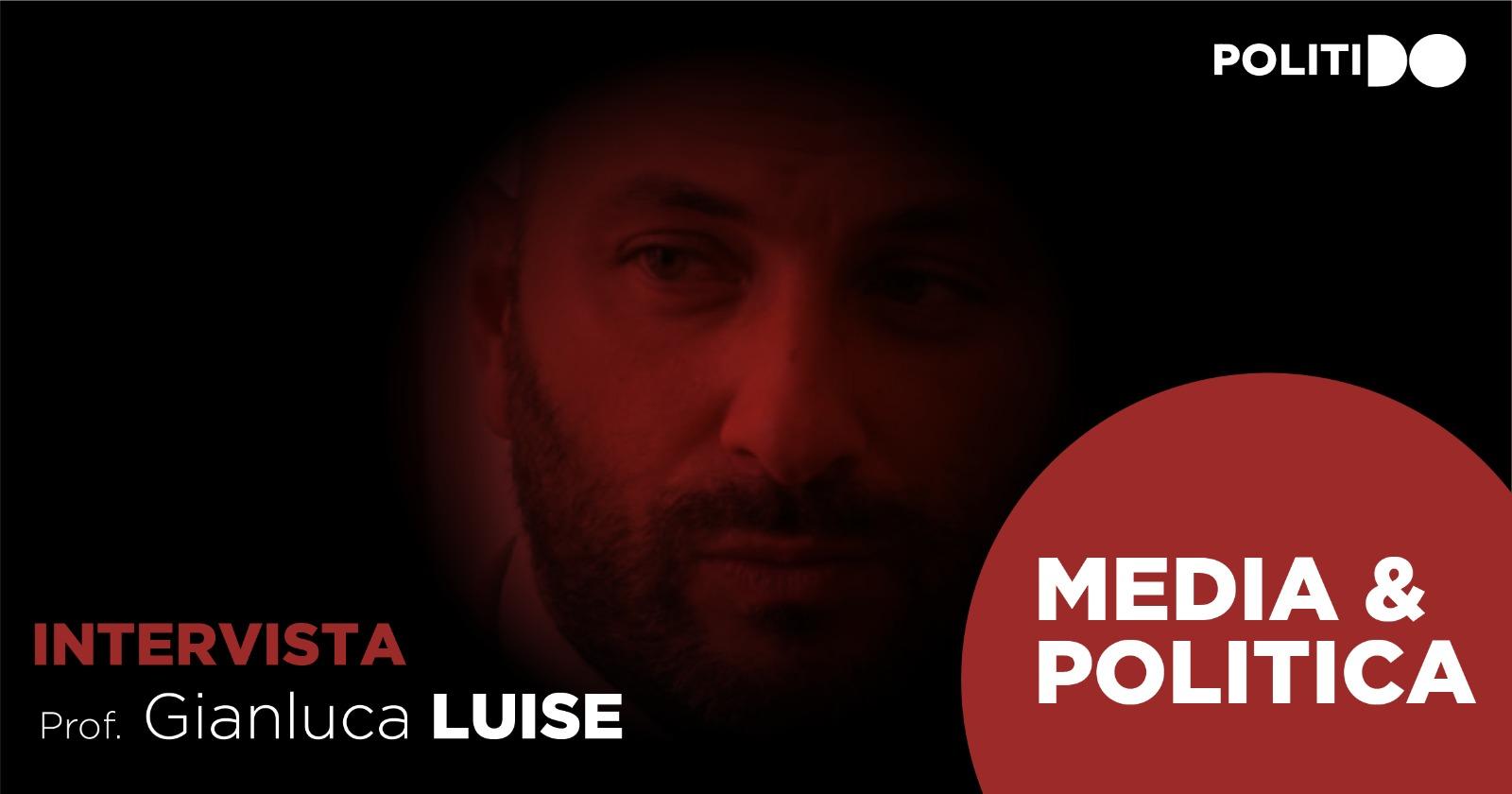 Comunicazione Politica, intervista a Gianluca Luise